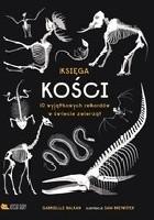 Księga kości 10 wyjątkowych rekordów w świecie zwierząt