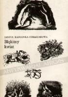Błękitny kwiat. Almanach romantycznej poezji i prozy dla miłośników literatury na rok 1983