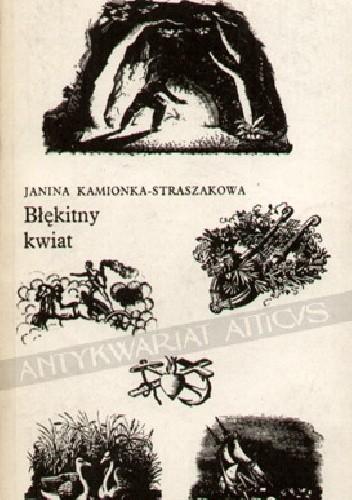 Okładka książki Błękitny kwiat. Almanach romantycznej poezji i prozy dla miłośników literatury na rok 1983