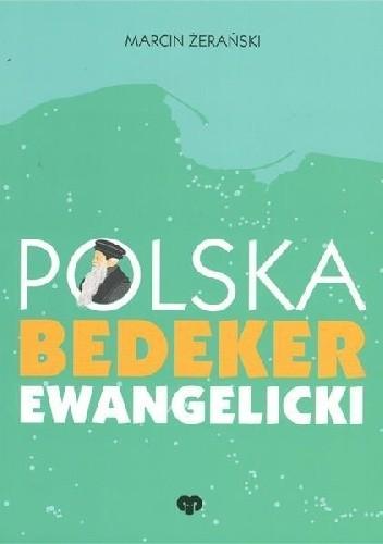 Okładka książki Polska. Bedeker ewangelicki