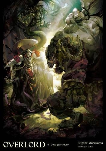 Okładka książki Overlord: Dwoje władców