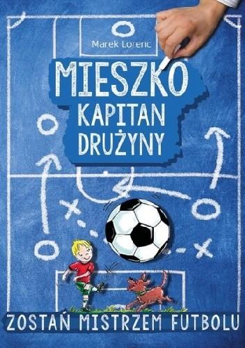 Okładka książki Mieszko kapitan drużyny