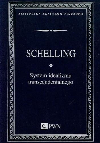 Okładka książki System idealizmu transcendentalnego