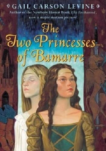 Okładka książki The Two Princesses of Bamarre