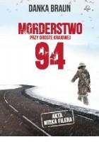 Morderstwo przy drodze krajowej 94