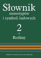 Słownik stereotypów i symboli ludowych; Tom II Rośliny; 2 Zboża