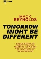 Tommorow mihgt be different