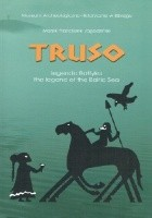 Truso - legenda Bałtyku