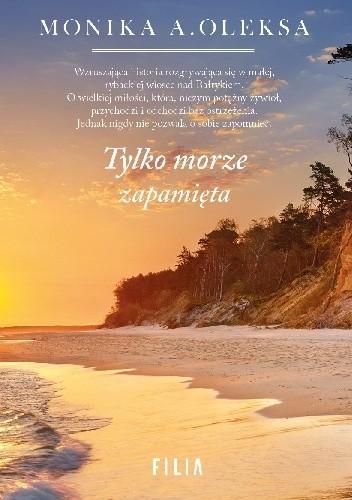 Okładka książki Tylko morze zapamięta