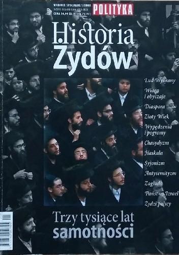 Okładka książki Polityka wydanie specjalne nr 1/2008; Historia Żydów. Trzy tysiące lat samotności