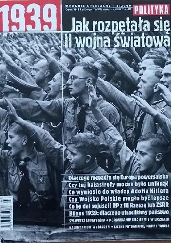 Okładka książki Polityka wydanie specjalne nr 3/2009; Jak rozpętała się II wojna światowa