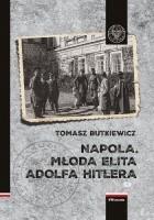 Napola. Młoda elita Adolfa Hitlera