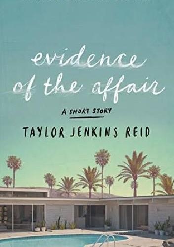 Okładka książki Evidence of the Affair