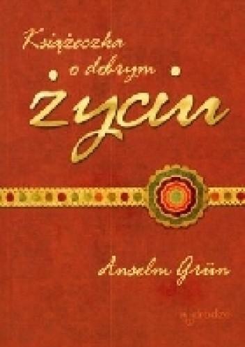Okładka książki Książeczka o dobrym życiu
