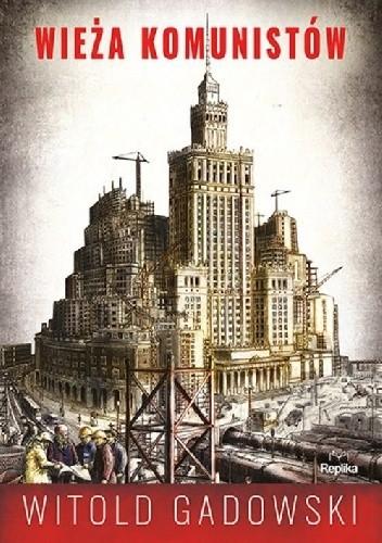 Okładka książki Wieża komunistów