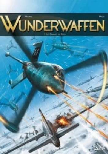 Okładka książki Wunderwaffen #3- Les Damnés Du Reich