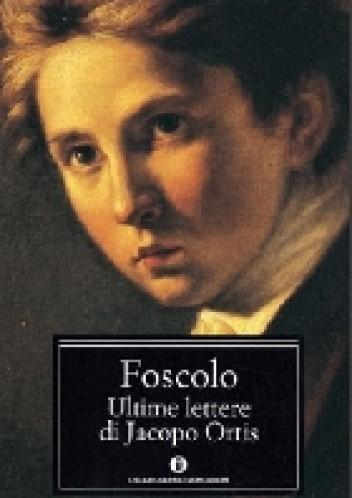 Okładka książki Ultime lettere di Jacopo Ortis