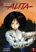 Battle Angel Alita. Edycja Specjalna tom 1