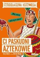 Ci paskudni Aztekowie