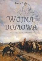Wojna domowa. Wojny trzech królestw 1638-1660