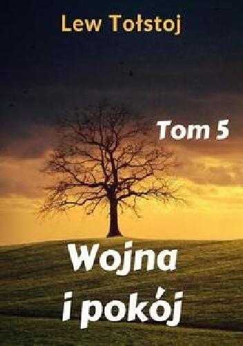 Okładka książki Wojna i Pokój Tom 5