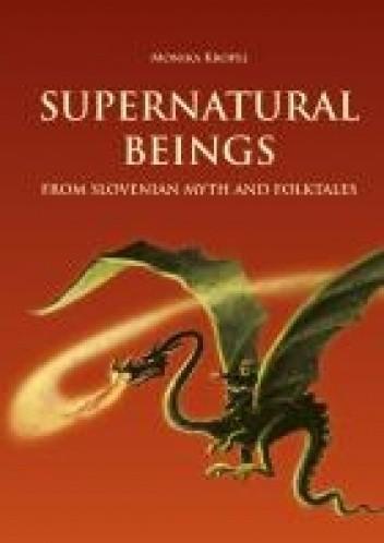 Okładka książki Supernatural beings from Slovenian myth and folktales