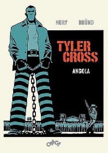 Okładka książki Tyler Cross. Angola