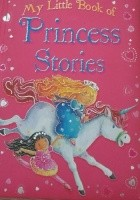 My Little Book of Princess Stories