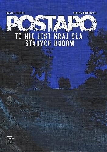 Okładka książki Postapo - Życie toczy się dalej/To nie jest kraj dla starych bogów