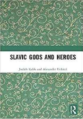 Okładka książki Slavic gods and heroes