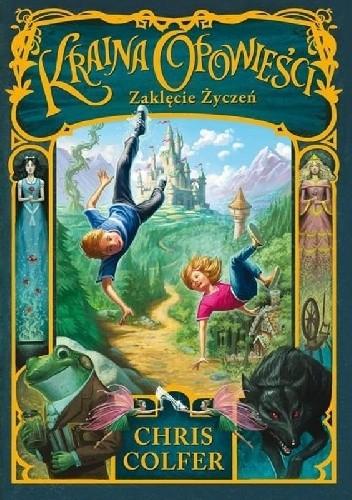 Okładka książki Kraina Opowieści: Zaklęcie życzeń