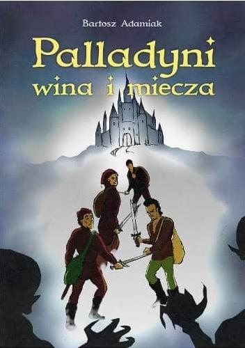 Okładka książki Palladyni wina i miecza