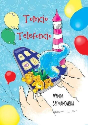 Okładka książki Tomcio Telefoncio