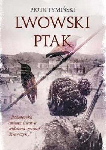 Okładka książki Lwowski ptak