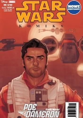 Okładka książki Star Wars Komiks 5/2018 Poe Dameron - Wojenne Historie