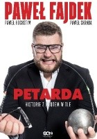 Paweł Fajdek. Petarda. Historie z młotem w tle