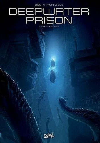 Okładka książki Deep Water Prison- 3- Evasion