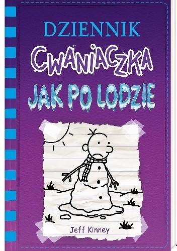 Okładka książki Dziennik cwaniaczka. Jak po lodzie