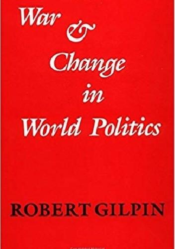 Okładka książki War and Change in World Politics