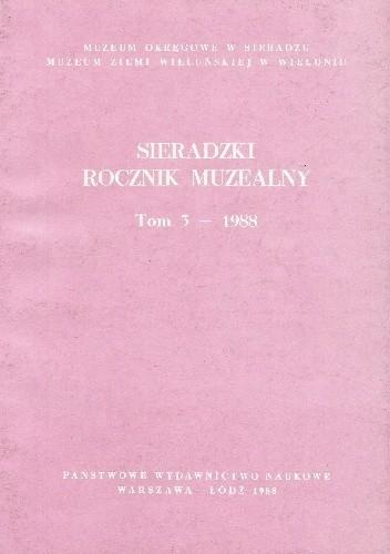 Okładka książki Sieradzki Rocznik Muzealny. Tom 5 - 1988