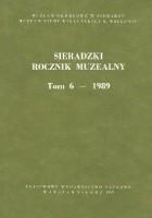 Sieradzki Rocznik Muzealny. Tom 6 - 1989