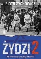 Żydzi 2. Opowieści niepoprawne politycznie