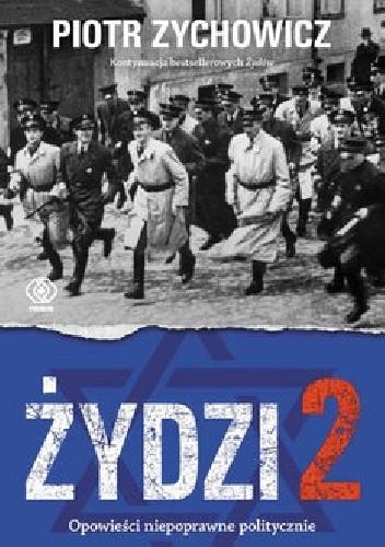 Okładka książki Żydzi 2. Opowieści niepoprawne politycznie
