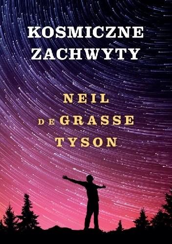 Okładka książki Kosmiczne zachwyty