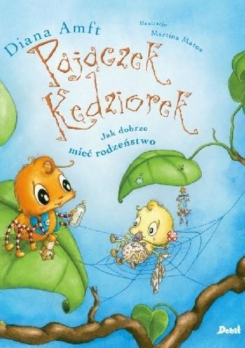 Okładka książki Pajączek Kędziorek. Jak dobrze mieć rodzeństwo