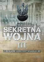 Sekretna wojna. Z dziejów kontrwywiadu II RP tom III