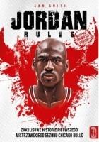 Jordan Rules. Zakulisowe historie pierwszego mistrzowskiego sezonu Chicago Bulls