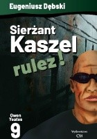 Sierżant Kaszel rulez!