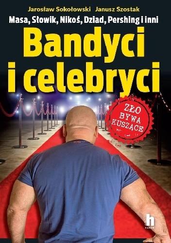 Okładka książki Bandyci i celebryci