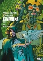 Ex Machina. Tom 2